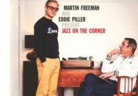 Martin Freeman & Eddie Piller: Jazz On The Corner – Album Review
