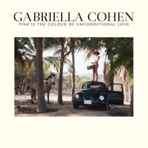 Gabriella Cohen Pink Is Albumcover Captured Records