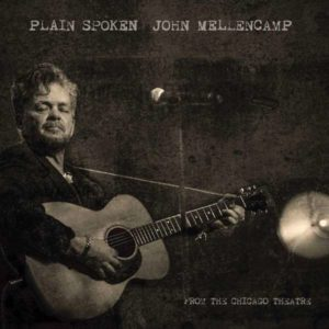 John Mellencamp Plain Spoken From The Chicago Theatre Cover
