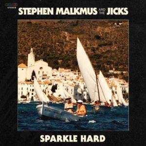 Stephen Malkmus & The Jicks Sparkle Hard Albumcover Domino Records