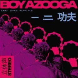 Boy Azooga 1 2 Kung Fu Albumcover
