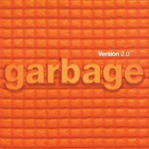 Garbage Version 2.0 20th Anniversary Edition Cover