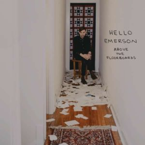 Hello Emerson Above The Floorboards Albumcover K&F Records