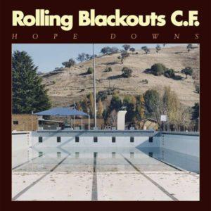Rolling Blackouts Coastal Fever Hope Downs Albumcover Sub Pop