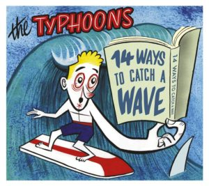The Typhoons 14 Ways To Catch A Wave Albumcover