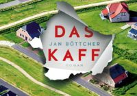Jan Böttcher: Das Kaff – Roman