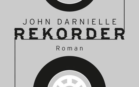 John Darnielle: Rekorder – Roman