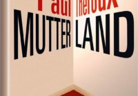 Paul Theroux: Mutterland – Roman