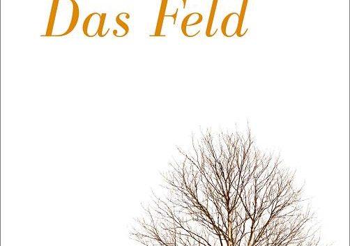 Robert Seethaler: Das Feld – Roman