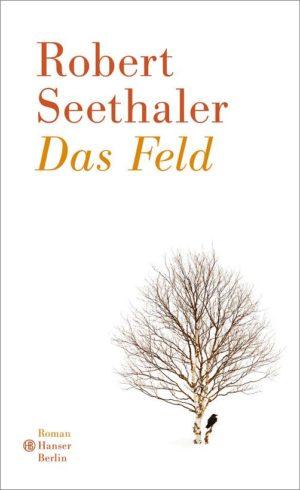 Robert Seethaler Das Feld Cover Hanser Verlag
