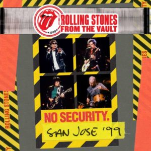 The Rolling Stones From The Vault No Security San Jose 99 Cover Eagle Rock Universal Music