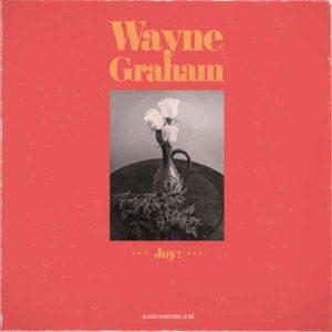 Wayne Graham Joy! Cover K & F Records