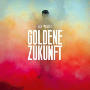 Das Paradies Goldene Zukunft Cover Grönland Records