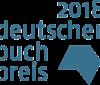 Deutscher Buchpreis 2018 – Die Longlist