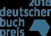 Deutscher Buchpreis 2018 – Die Shortlist