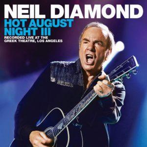 Neil Diamond Hot August Night III Cover Universal Music
