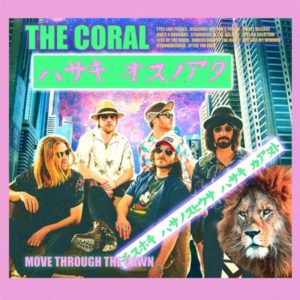 The Coral Move Through The Dawn Cover Ignition Records