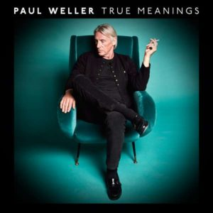 Paul Weller True Meanings Cover Parlophone Records