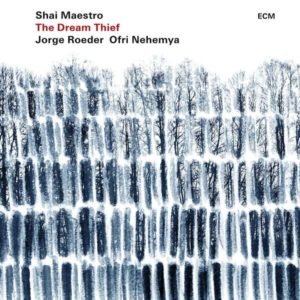 Shai Maestro The Dream Thief Cover ECM Records