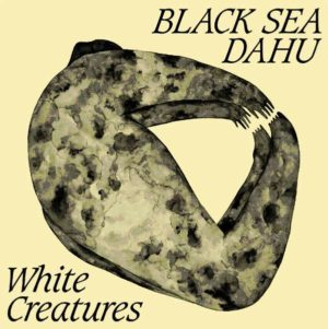 Black Sea Dahu White Creatures Cover Mouthwatering Records
