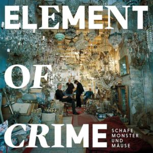Element Of Crime Schafe Monster und Mäuse Cover Universel Music