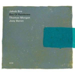 Jakob Bro Bay Of Rainbows Cover ECM Records
