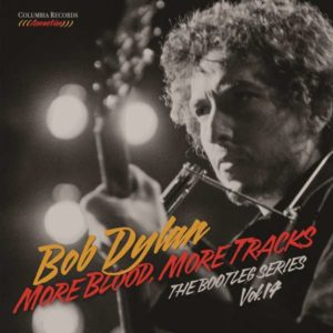 Bob Dylan More Blood More Tracks The Bootleg Series Vol 14 Cover Columbia Records