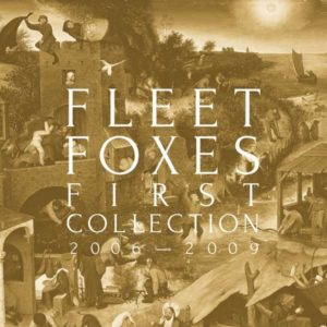 Fleet Foxes First Collection 2006-2009 Cover Nonesuch Records