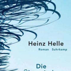 Heinz Helle: Die Überwindung der Schwerkraft