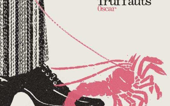The Truffauts: Oscar – Albumreview