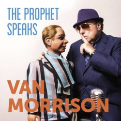 Van Morrison The Prophet Speaks Cover Caroline International