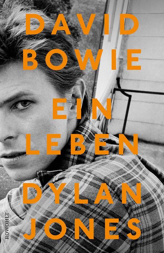 Dylan Jones David Bowie Ein Leben Cover Rowohlt