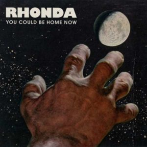 Rhonda You Could Be Home Now Cover Popup Records