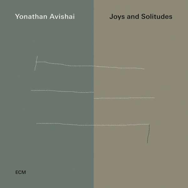 Yonathan Avishai Joys And Solitudes Cover ECM Records