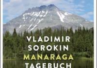 Vladimir Sorokin: Manaraga – Tagebuch eines Meisterkochs