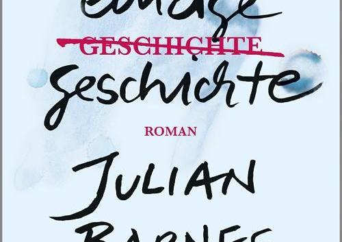 Julian Barnes: Die einzige Geschichte