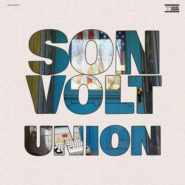 Son Volt Union Cover Transmit Sound