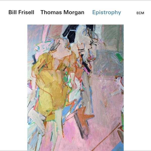 Bill Frisell und Thomas Morgan Epistrophy Cover ECM Records