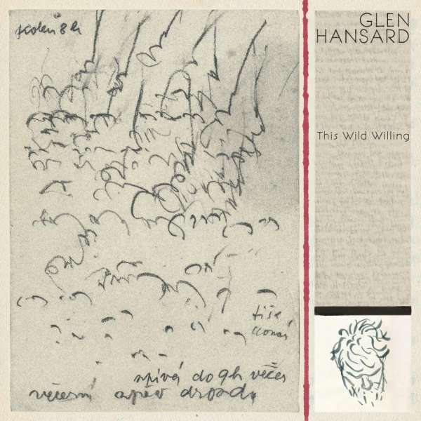 Glen Hansard This Wild Willing Cover Anti Records