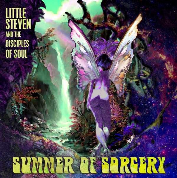 Little Steven Summer Of Sorcery Cover Universal Music