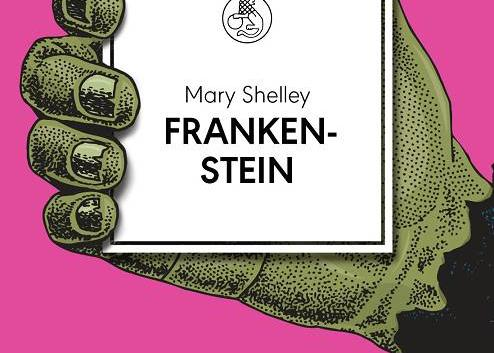 Mary Shelley: Frankenstein oder Der moderne Prometheus