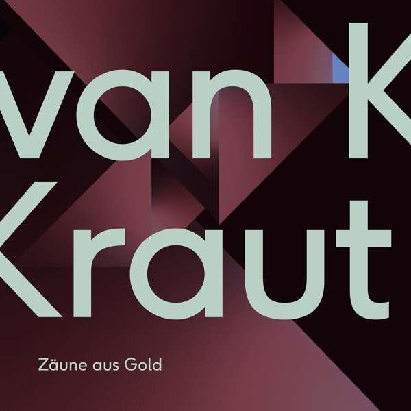 van Kraut Zäune aus Gold Cover DIAN Recordings