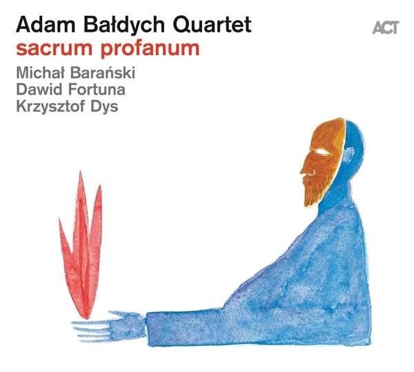 Adam Bałdych Quartet Sacrum Profanum Cover ACT Music