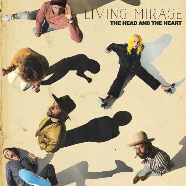 The Head And Heart Living Mirage Cover Warner Music