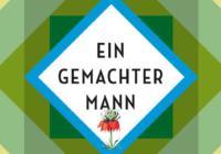 Berni Mayer: Ein gemachter Mann – Roman