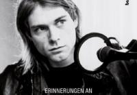 Kurt Cobain: Erinnerungen an Kurt Cobain von Danny Goldberg
