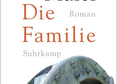 Andreas Maier: Die Familie – Roman