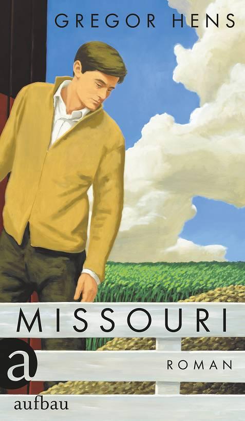 Gregor Hens Missouri Buchcover Aufbau Verlag