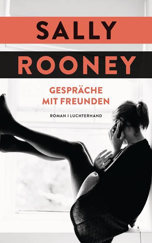 Sally Rooney Gespräche mit Freunden Cover Luchterhand Verlag