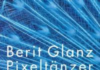 Berit Glanz: Pixeltänzer – Roman